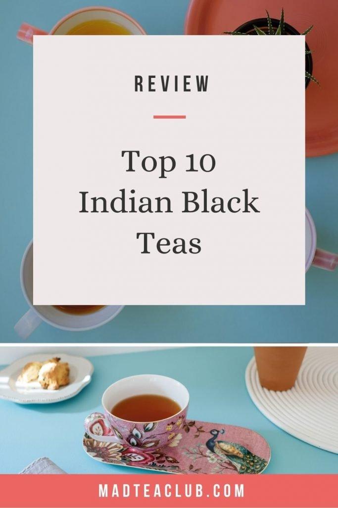 Top 10 Indian Black Teas
